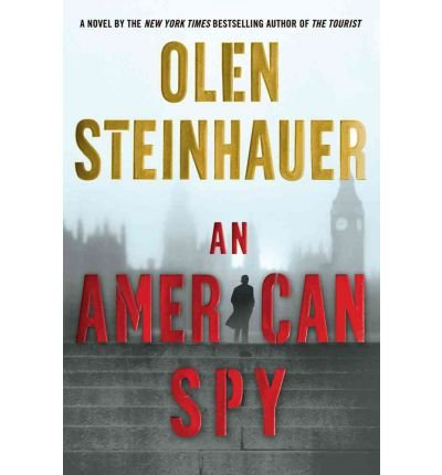 [ [ [ An American Spy [ AN AMERICAN SPY ] By Steinhauer, Olen ( Author )Oct-16-2012 Paperback