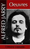 Alfred Jarry : Oeuvres