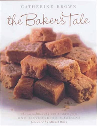 Descarga de libros de texto de electrónicaThe Baker's Tale: The Specialities of James Burgess from One Devonshire Gardens by Catherine Brown 1903238382 PDF MOBI