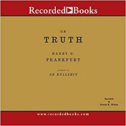 On Truth: Harry Frankfurt, George Wilson: 9781428105454
