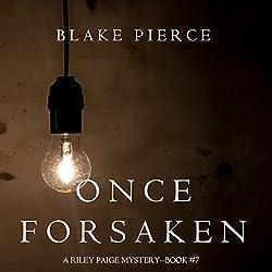 Once Forsaken