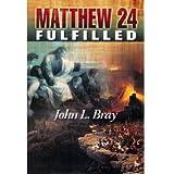 Matthew 24 Fulfilled