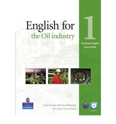 Read Online English for the Oil Industry Level 1 Coursebook and CD-ROM Pack (Vocational English Series) (Mixed media product) - Common PDF