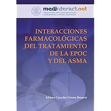 INTERACCIONES FARMACOLÓGICAS DEL TRATAMIENTO DE LA EPOC Y DEL ASMA (Spanish Edition)
