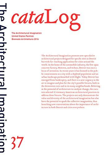 Log 37: The Architectural Imagination cataLog