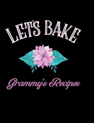 Let's Bake Grammy's Recipes: Blank Lined Journal by Pickled Pepper Press