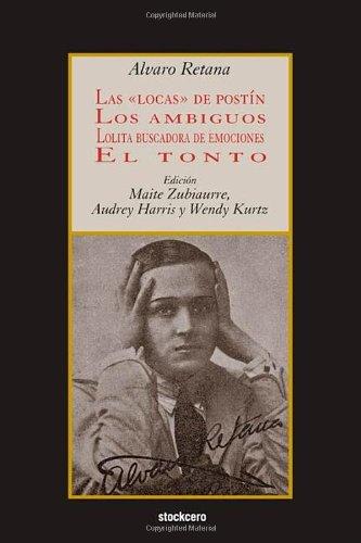 Download Las locas de postín; Los ambiguos; Lolita buscadora de emociones; El tonto (Spanish Edition) pdf epub
