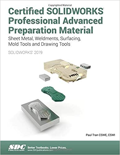 Solidworks 2019 Certified Solidworks Professional Advanced Preparation Material