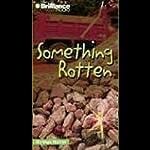 Something Rotten: Strange Matter #11 | Marty M Engle,Johnny R Barnes
