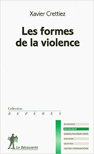 Lire en ligne Les formes de la violence pdf epub