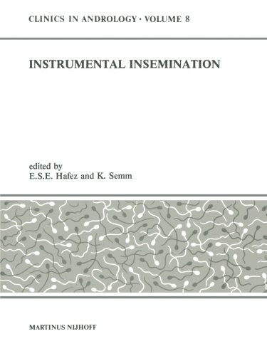 Instrumental Insemination (Clinics in Andrology) (Volume 8)