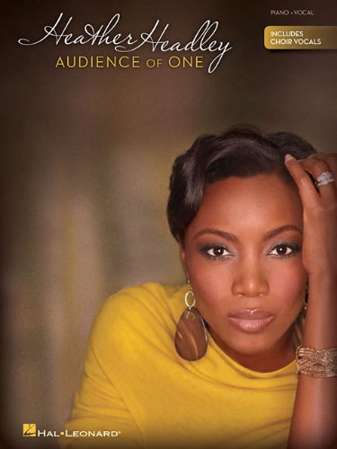 Heather Headley: Audience of One (Includes Choir Vocals) PDF