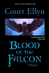 Blood of the Falcon, Volume 2 (The Falcons Saga Book 1)