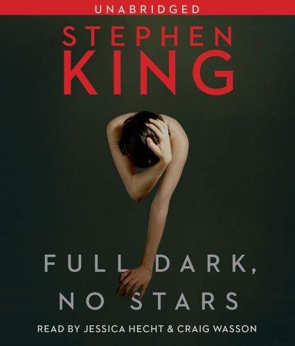 By Stephen King: Full Dark, No Stars [Audiobook]