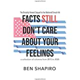 Facts (Still) Don't Care About Your Feelings: The Brutally Honest Sequel to the National Smash Hit