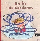 Un Lio de Cordones (Spanish Edition)