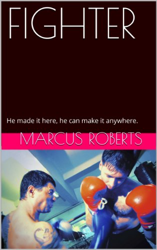 Book: FIGHTER by Marcus Roberts