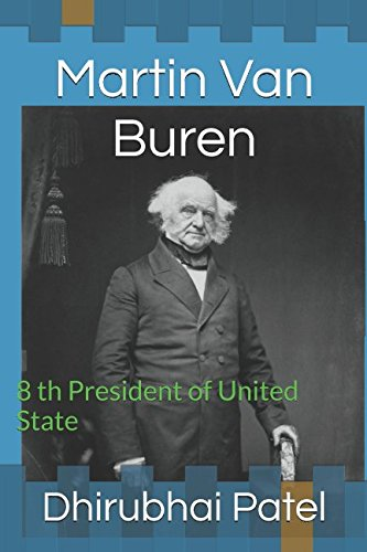 Martin Van Buren: 8 th President of United State pdf epub