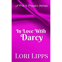 In Love With Darcy: A Pride and Prejudice Intimate