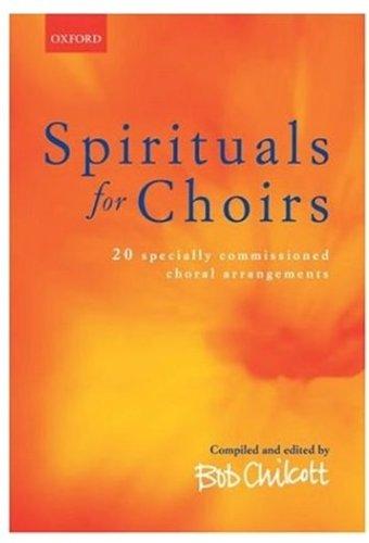 (Spirituals for Choirs)