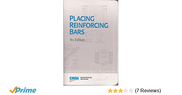 Placing Reinforcing Bars 9th Edition CRSI Books