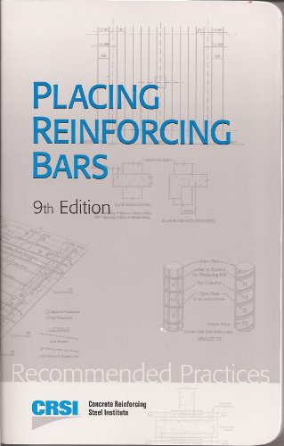 Placing Reinforcing Bars - 9th Edition