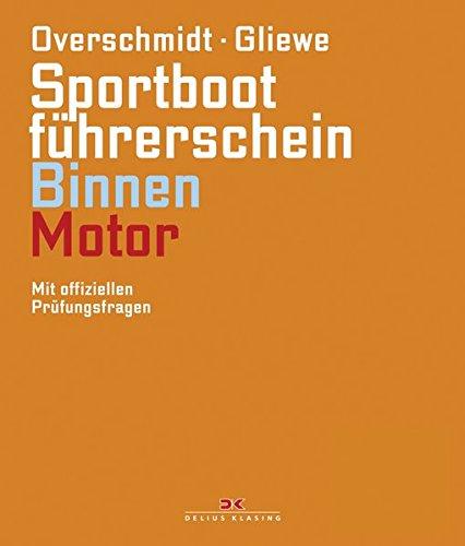 Sportbootführerschein Binnen - Motor: Mit offiziellen Prüfungsfragen