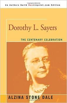 Book Dorothy L. Sayers: The Centenary Celebration by Alzina Dale (2005-01-26)