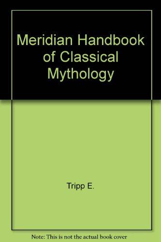 Handbook of Classical Mythology, The Meridian