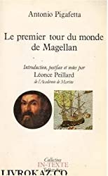 Relation du premier voyage autour du monde par Magellan (1519-1522) (Collection In-texte Tallandier) (French Edition)