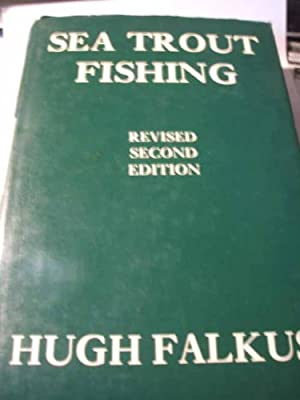 Sea Trout Fishing: A Guide to Success from Victor Gollancz