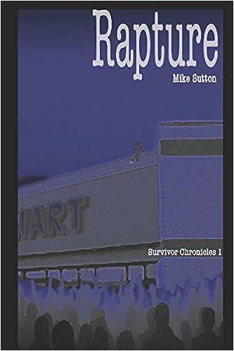 Rapture (Survivor Chronicles Book 1)
