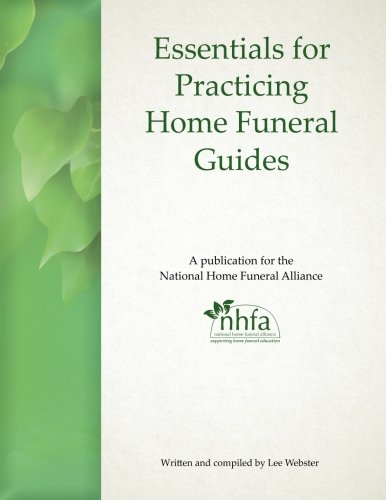 Essentials for Practicing Home Funeral Guides