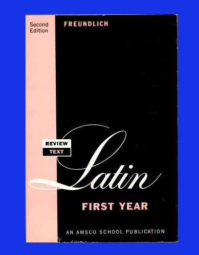 Review Text in Latin First Year (2nd Ed.) (Latin Edition)