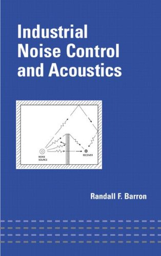 Industrial Noise Control and Acoustics (Mechanical Engineering) by Brand: CRC Press