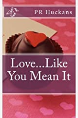 Love...Like You Mean It Paperback