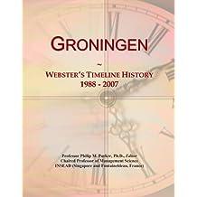 Groningen: Webster's Timeline History, 1988 - 2007