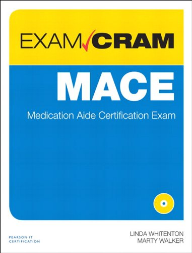 MACE Exam Cram: Medication Aide Certification Exam ()