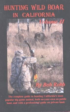 Download Hunting Wild Boar In California: Volume II PDF