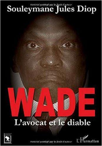En ligne téléchargement Wade : L'avocat et le diable pdf