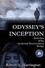 Odyssey's Inception (Awakened Transcendency Trilogy) Paperback
