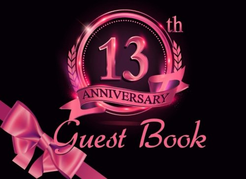 13th Anniversary Guest Book: Black & Pink Guest Book for 13th Anniversary Party PDF