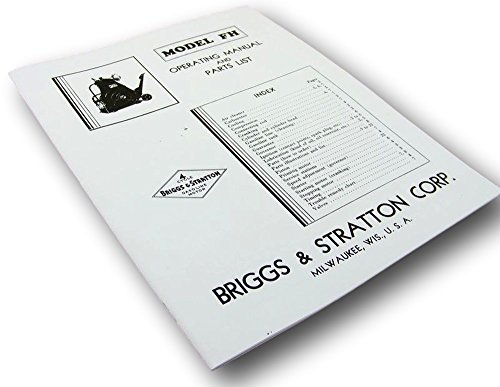 - Briggs And Stratton Model Fh Gas Engine Motor Owners Operators & Parts Manual