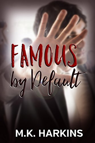(Famous by Default)