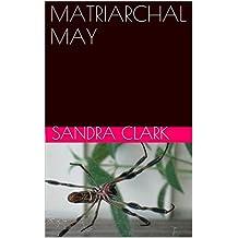 MATRIARCHAL MAY