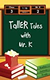 Taller Tales with Mr. K, Kathy Rygg, 1482041995
