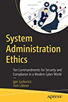 System Administration Ethics Front Cover