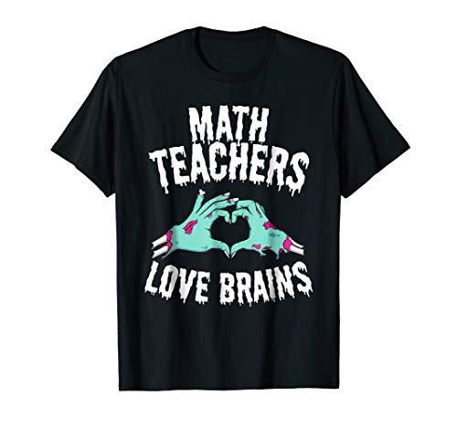 Math Teachers Love Brains Halloween Shirt Funny Zombie Tee ()