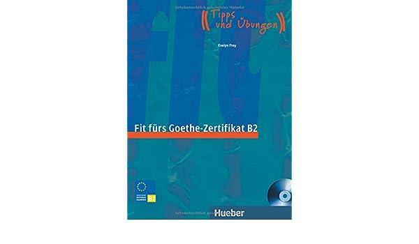 Fit furs Goethe-Zertifikat: B2 Book & CD: Franz Specht ...