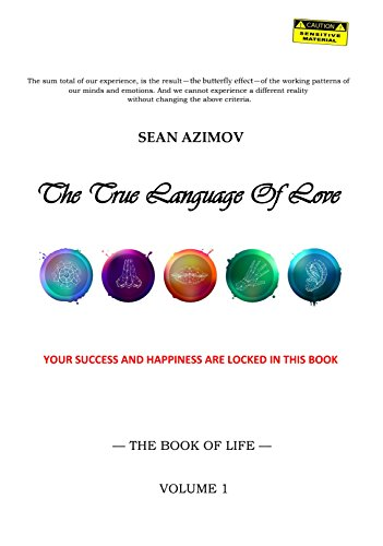 The True Language Of Love by Sean Azimov